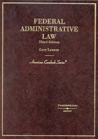 9780314150882: Federal Administrative Law (American Casebook Series)