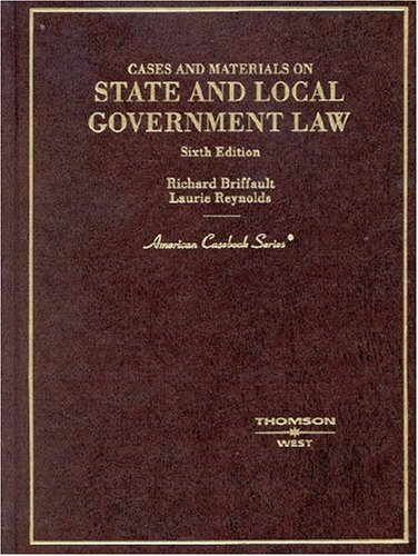 9780314152176: State and Local Government Law: Cases and Materials (American Casebook Series)