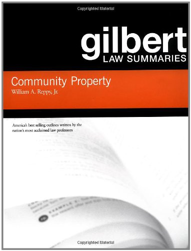 9780314152206: Community Property (Gilbert Law Summaries)