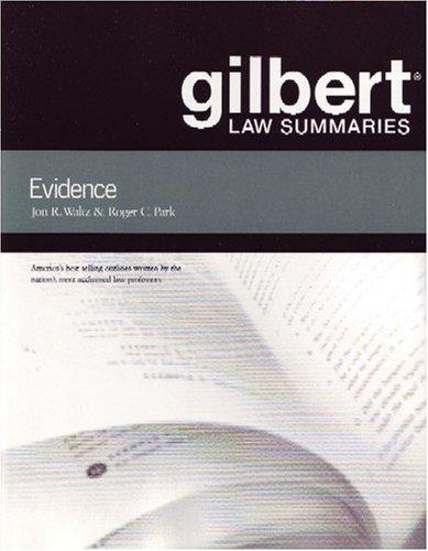9780314152213: Gilbert Law Summaries on Evidence