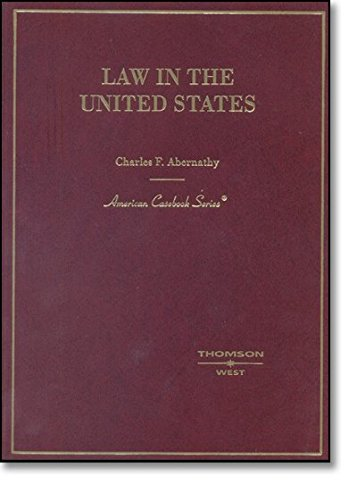 9780314152237: Law in the United States (American Casebook Series)