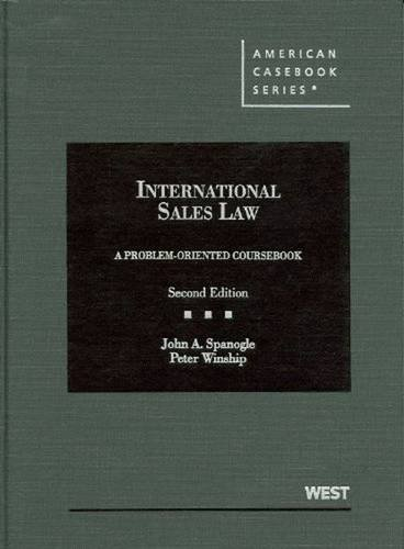 9780314152787: International Sales Law, A Problem-Oriented Coursebook (American Casebook Series)