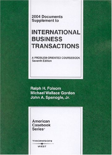 9780314152800: 2004 Documents Supplement to International Business Transactions, 7th Edition