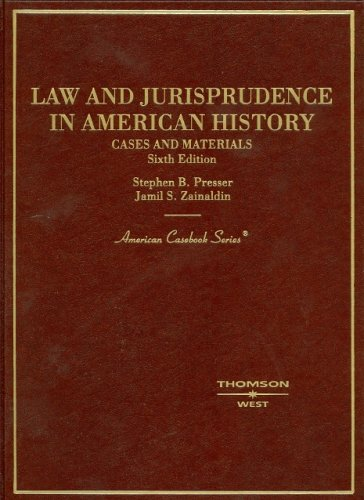 9780314153135: Cases and Materials on Law and Jurisprudence in American History (American Casebook Series)
