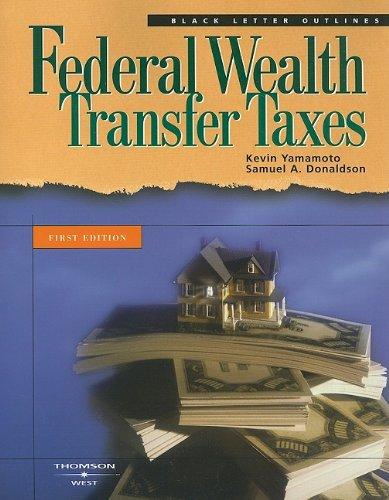 9780314153159: Black Letter Outline on Federal Wealth Transfer Taxes (Black Letter Outlines)
