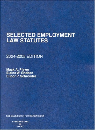 9780314153425: Selected Employment Law Statutes: 2004-2005 edition