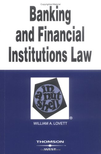 9780314153739: Banking and Financial Institutions Law in a Nutshell
