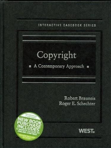9780314153746: Copyright: A Contemporary Approach (The Interactive Casebook Series)