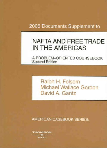9780314153999: Documents Supplement to NAFTA and Free Trade in the Americas: A Problem-Oriented Coursebook. (American Casebook Series)
