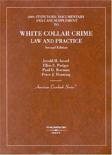9780314154132: White Collar Crime 2004: Statutory