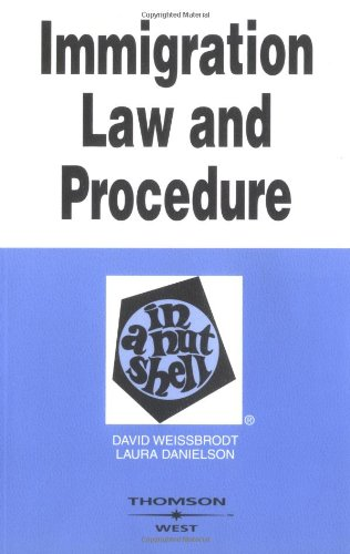 9780314154163: Immigration Law and Procedure in a Nutshell (Nutshell Series)
