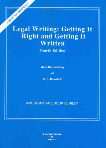 9780314154347: Legal Writing: Getting It Right and Getting It Written (American Casebooks)