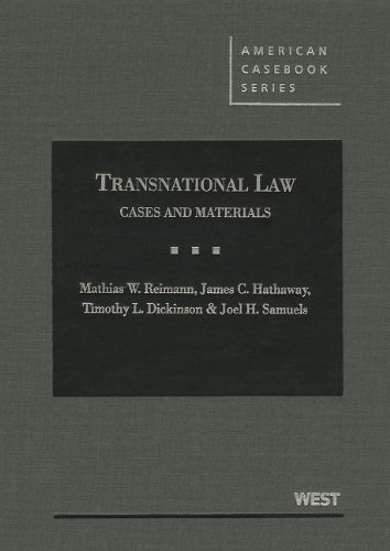 Transnational Law, Cases and Materials: Mathias W. Reimann,