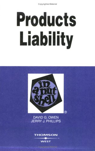 9780314155108: Products Liability in a Nutshell (Nutshell Series)