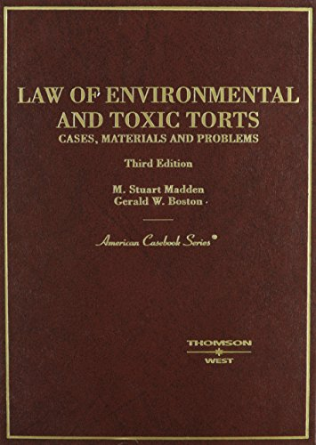 9780314156075: Law of Environmental and Toxic Torts: Cases, Materials and Problems (American Casebook Series)