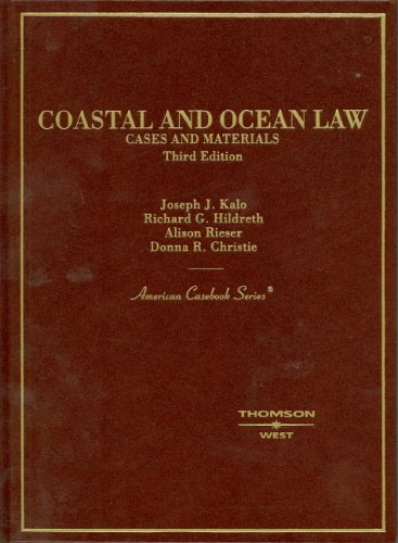 9780314156204: Coastal and Ocean Law (American Casebook Series)