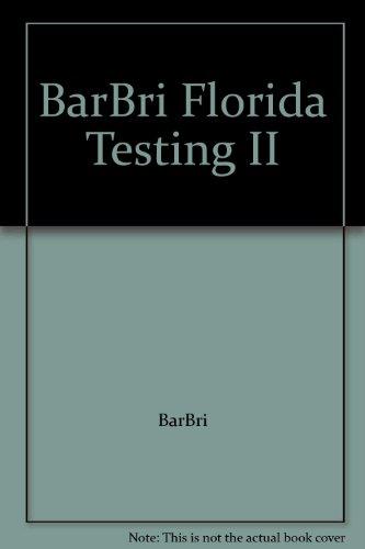 BarBri Florida Testing II: BarBri