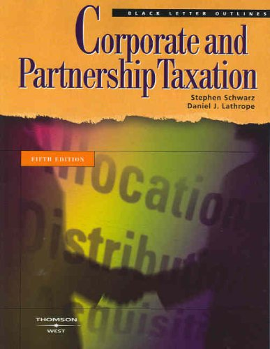 9780314158864: Corporate and Partnership Taxation (Black Letter Outlines)
