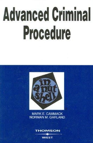 9780314158932: Advanced Criminal Procedure in a Nutshell (In a Nutshell (West Publishing)) (Nutshells)