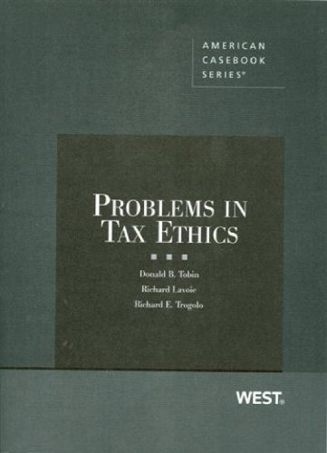 9780314158994: Problems in Tax Ethics (Coursebook)
