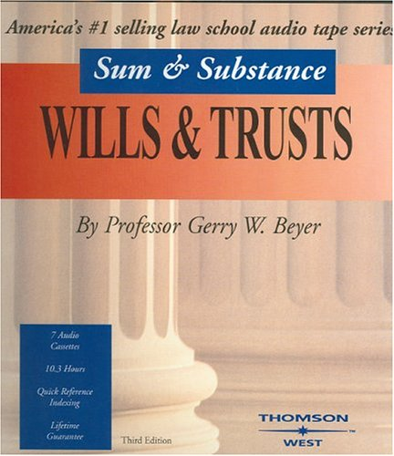 9780314159236: Sum & Substance Wills & Trusts