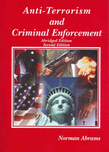 9780314159304: Anti-Terrorism and Criminal Enforcement: For Use as a Supplement to Courses in Seminars (American Casebook)