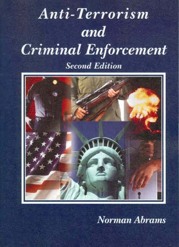 9780314159328: Anti-terrorism And Criminal Enforcement (American Casebook Series)
