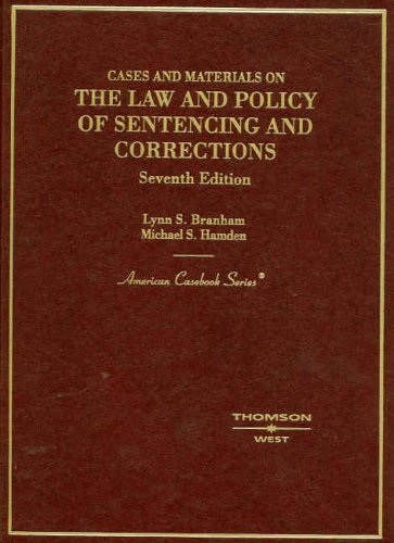 9780314159366: The Law and Policy of Sentencing and Corrections (American Casebook Series)