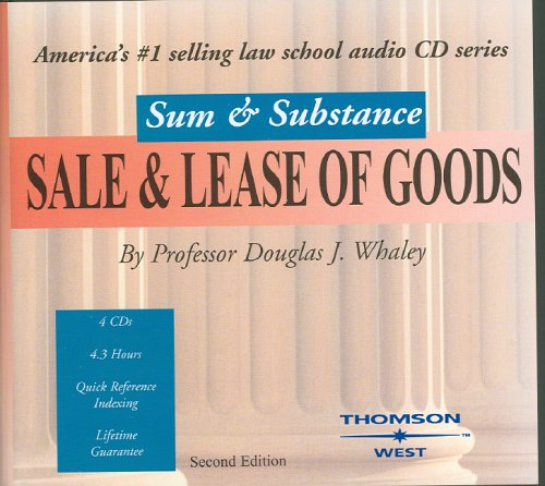 Sum and Substance Audio on Sale and Lease of Goods (9780314159632) by Douglas Whaley