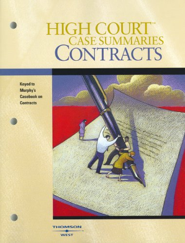 9780314159991: High Court Case Summaries on Contracts (Keyed to Murphy, Sixth Edition)