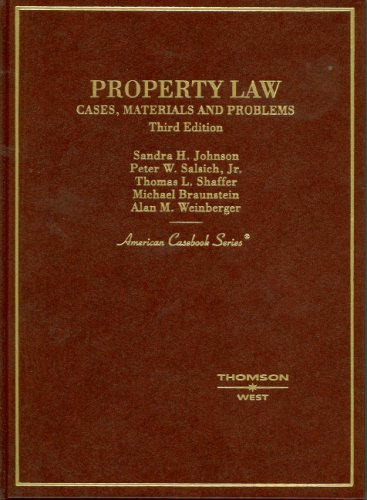 9780314160119: Property Law, Cases, Materials and Problems (American Casebook Series)