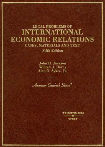 9780314160263: Cases, Materials and Text on Legal Problems of International Economic Relations (American Casebook Series)