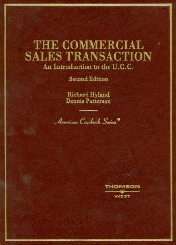 9780314160461: Hyland and Patterson's The Commercial Sales Transaction, An Introduction to the U.C.C., 2d (American Casebook Series)