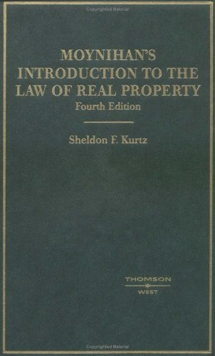 9780314160485: Moynihan's Introduction to the Law of Real Property (American Casebook Series)
