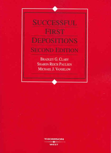 9780314160546: Successful First Depositions, Second Edition (American Casebook Series)