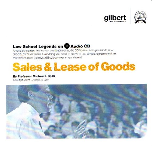 9780314161123: Sale and Lease of Goods (Law School Legends Audio Series)