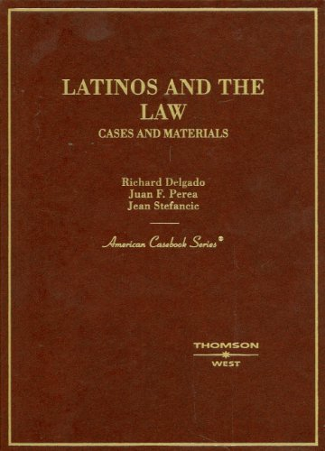 9780314161246: Latinos and the Law: Cases and Materials (American Casebook Series)