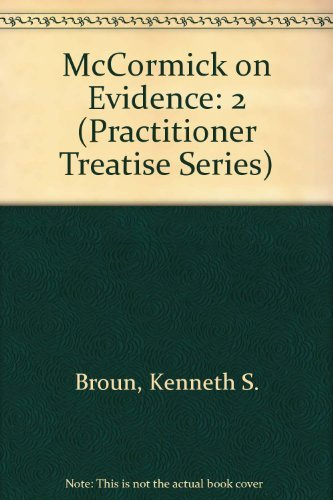 McCormick on Evidence Vol. 2 (0314161449) by Kenneth S. Broun