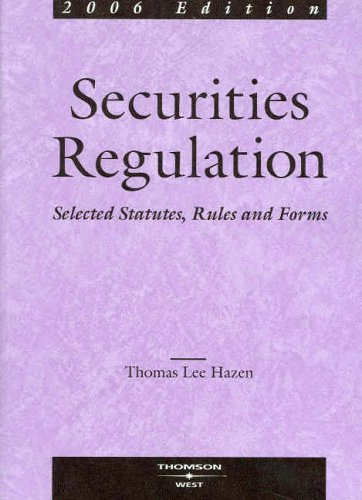 9780314161826: Securities Regulation: Selected Statutes, Rules & Forms, 2006 Edition (Practitioner Treatise Series)