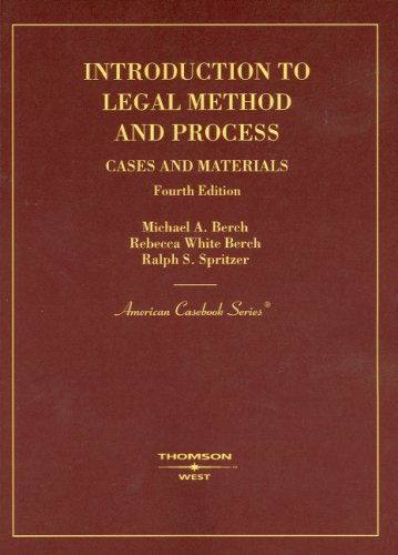 Introduction to Legal Method And Process: Cases: Berch, Michael A.;