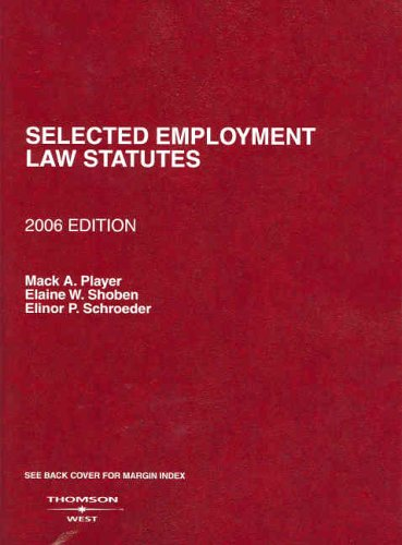 9780314162175: Selected Employment Law Statutes, 2006 Edition