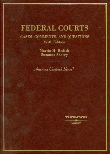 9780314162700: Federal Courts,Cases, Comments and Questions (American Casebook Series)