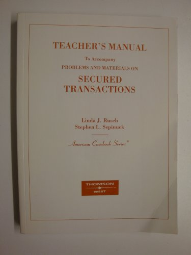 9780314162786: Teacher's Manual to Problems and Materials on Secured Transactions