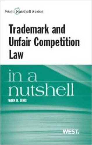 9780314163417: Trademark and Unfair Competition in a Nutshell (Nutshells)