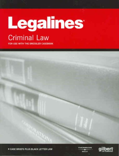 9780314166067: Legalines on Criminal Law, 3d--Keyed to Dressler