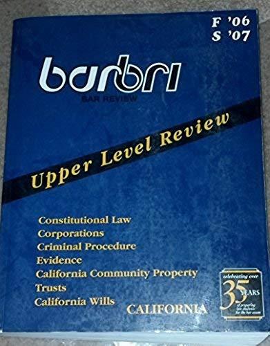 9780314166104: BarBri Bar Review Upper Level Review California