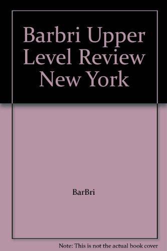 Barbri Upper Level Review New York: BarBri
