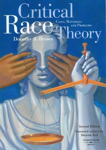 9780314166333: Critical Race Theory: Cases, Materials and Problems, 2d Edition (American Casebook Series)