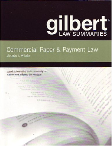 9780314166494: Gilbert Law Summaries: Commercial Paper & Payment Law 16th Edition
