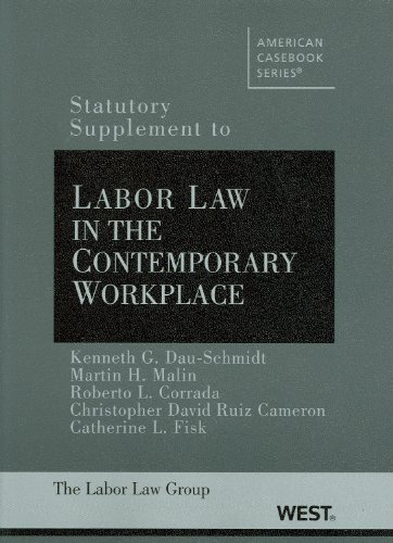 Statutory Supplement to Labor and Employment Law,: Kenneth G. Dau-Schmidt,